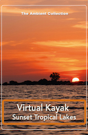 virtual_kayak_sunset_tropical_lakes_with_water_and_nature_sounds